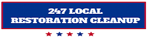 24/7 Local Restoration Cleanup